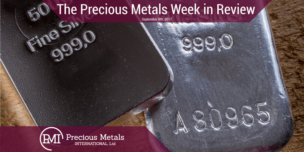 The Precious Metals Week in Review - September 8, 2017 - Precious Metals International