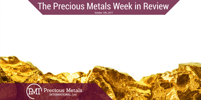 The Precious Metals Week in Review - October 13, 2017 - Precious Metals International