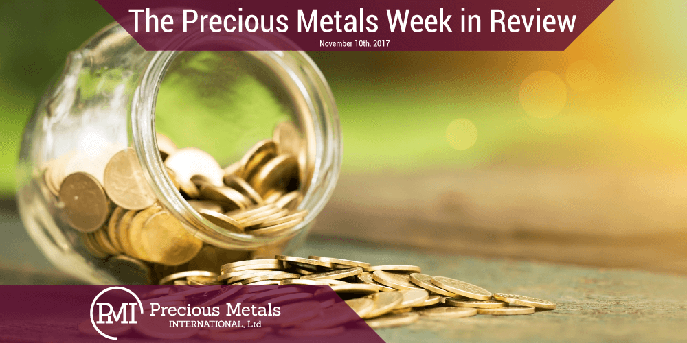 The Precious Metals Week in Review - November 10, 2017 - Precious Metals International
