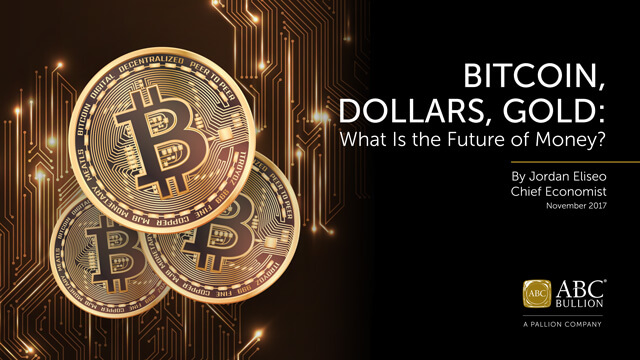 BITCOIN, DOLLARS, GOLD: What Is the Future of Money?