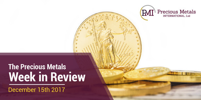 The Precious Metals Week in Review - December 15, 2017