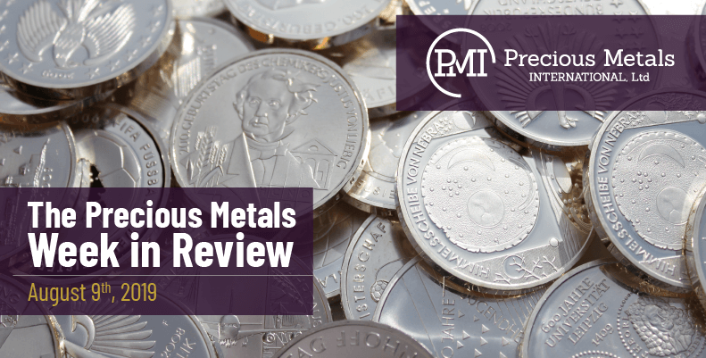 The Precious Metals Week in Review - August 9th, 2019.