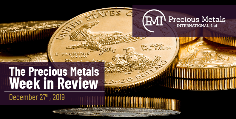 The Precious Metals Week in Review - December 27th, 2019.