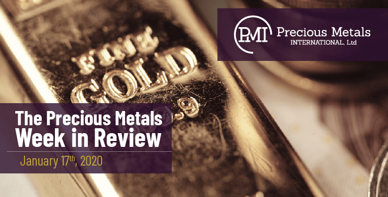 The Precious Metals Week in Review - January 17th, 2020.