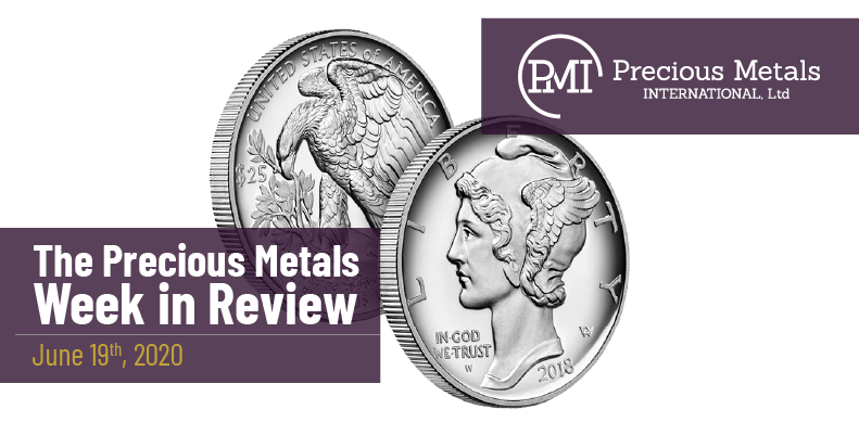 The Precious Metals Week in Review - June 19th, 2020.