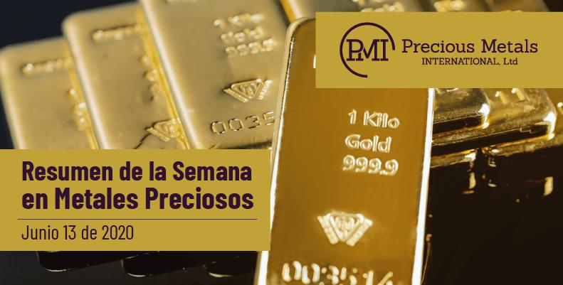 Resumen de la Semana en Metales Preciosos - Junio 13 de 2020.