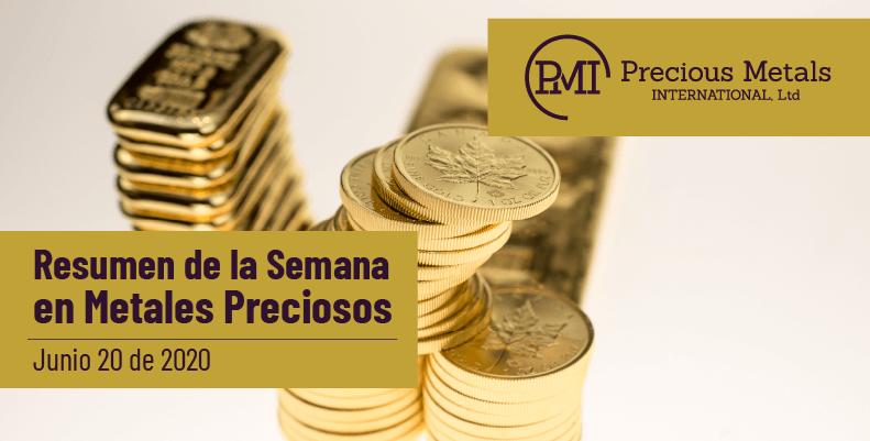 Resumen de la Semana en Metales Preciosos - Junio 20 de 2020.