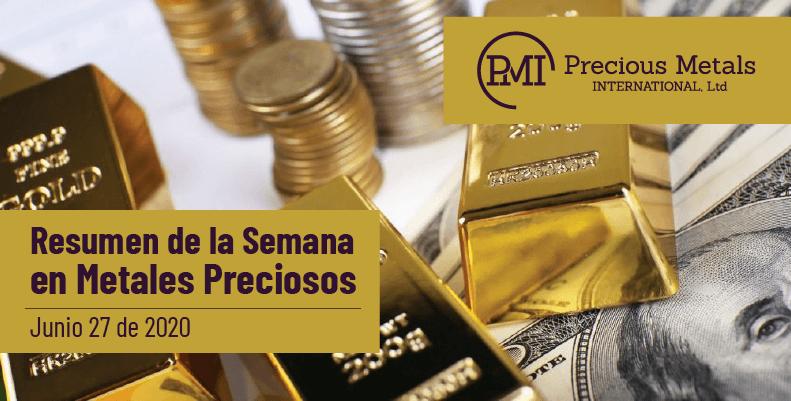 Resumen de la Semana en Metales Preciosos - Junio 27 de 2020.