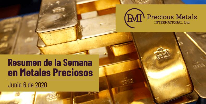 Resumen de la Semana en Metales Preciosos - Junio 6 de 2020