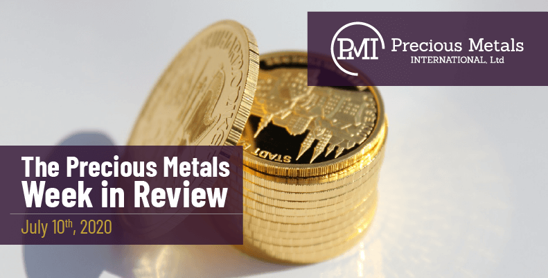 The Precious Metals Week in Review - July 10th, 2020.