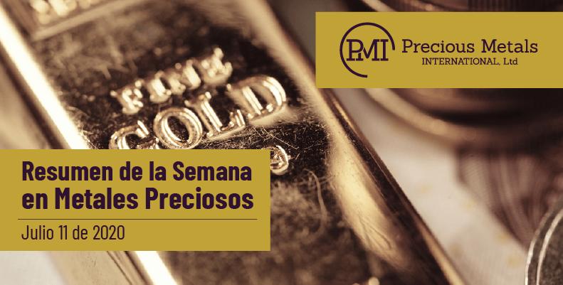 Resumen de la Semana en Metales Preciosos - Julio 11 de 2020.