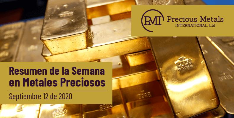 Resumen de la Semana en Metales Preciosos - Septiembre 12 de 2020.