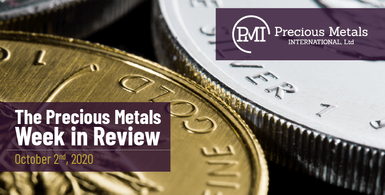 The Precious Metals Week in Review - October 2nd, 2020.