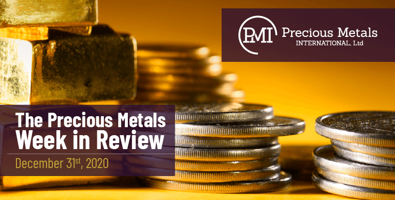 The Precious Metals Week in Review - December 31st, 2020.