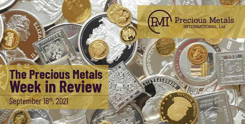 The Precious Metals Week in Review – September 17th, 2021